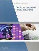 Técnicas Generales De Laboratorio. CFGS