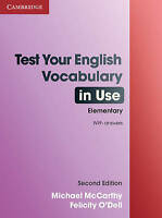Test Your English Vocabulary in Use Elementary with Answers by McCarthy, Michael