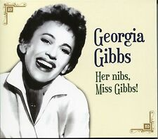 GEORGIA GIBBS HER NIBS, MISS GIBBS! CD - THE MORE I SEE YOU & MANY MORE