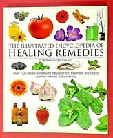 THE ILLUSTRATED ENCYCLOPEDIA OF HEALING REMEDIES by C. Norman Shealy MD PHD/ New