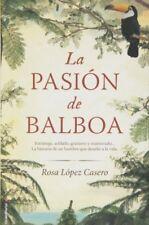 La pasion de Balboa (Spanish Edition)