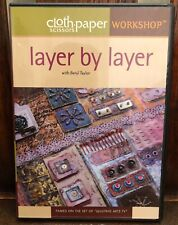 Cloth Paper Scissors Workshop - Layer By Layer - w/Beryl Taylor - Quilting DVD