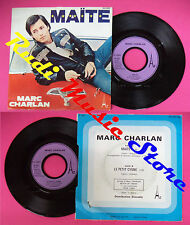 LP 45 7'' MARC CHARLAN Maite Le petit cygne 1977 france AZ SG 650 no cd mc dvd