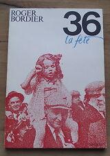 36 La fête  Roger Bordier  Front populaire 1936 messidor 1985
