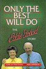 Only the Best Will Do: The Eddie Stobart Story, Noel Davidson, Used; Good Book
