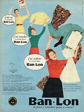 PUBLICITE ADVERTISING 104  1957  BAN-LON  lingerie chaussettes chemises