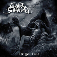 "Chalice of Suffering ""For You I Die"" Funeral-Doom-Metal (NEU / NEW)"