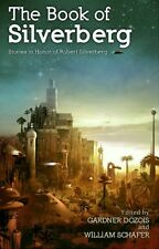 Signed by Robert Silverberg & contributors, THE BOOK OF SILVERBERG, Subterranean