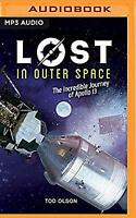 Lost in Outer Space: The Incredible Journey of Apollo 13, Olson, Tod, New CD