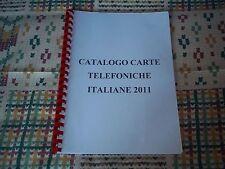 CATALOGO CARTE TELEFONICHE ITALIANE 2011