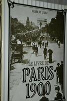 Le livre de Paris 1900 / Hubert Juin / Ref p40