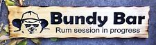 Bundy Bar Rustic Pine Timber Sign