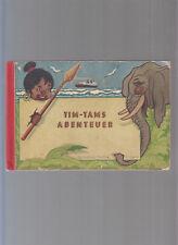 Tim Tams Abenteuer 1 Original 1947 1. Auflage! (5000) guter Zustand HC.