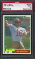 🔥📈 1981 Topps #216 JOE MONTANA HOF 49ERS RC ROOKIE 🔥 PSA 7 NM-MT FootballCard
