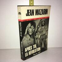 Jean Mazarin APRES TOI LA REVOLUTION Fleuve Noir 1977 Livre de POCHE - ZZ-6409