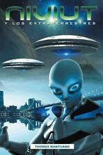 Niviut y Los Extraterrestres : Una Historia de Ciencia Ficci�N by Thomas...