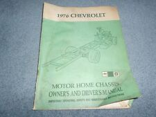 1976 CHEVROLET MOTOR HOME CHASSIS MODELS OWNER's and DRIVER's MANUAL ORIGINAL