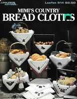 Mimi's Country Bread Cloths Charted Cross Stitch   Leisure Arts 514
