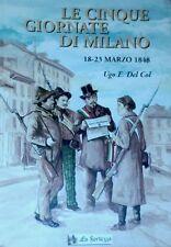q LE CINQUE GIORNATE DI MILANO (18-23 marzo 1848) di Ugo E. DEL COL