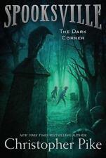 The Dark Corner (Spooksville)