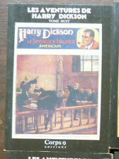 HARRY DICKSON  Tome 8 CORPS 9 Editions 1985