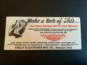 1940's Farley & Loetscher Co Dubuque Iowa Good Millwork Advertising Blotter
