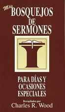 Bosquejos de Sermones Wood: Para Días y Ocasiones Especiales by Charles R....