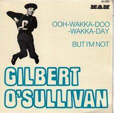 """45 T SP GILBERT O' SULLIVAN """"OOH-WAKKA-DOO-WAKKA-DAY"""""""