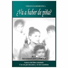 Va a Haber de Pina by Meszierr Lavocka (2013, Paperback)