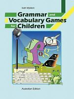 Grammar and Vocabulary Games for Children, Paperback by Wyldeck, Kathi, Brand...