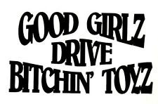 Good Girls -  Window sticker Car RV Truck ATV Hunting Outdoor Vinyl Decal