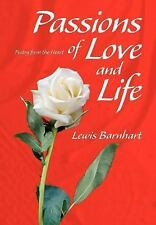 Passions of Love and Life: Poetry from the Heart: By Lewis Barnhart