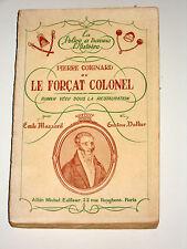 PIERRE COIGNARD Alias Comte Pontis de Sainte-Hélène Vidocq Bagne de Toulon Brest