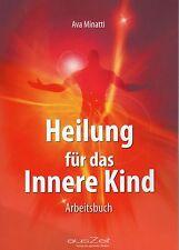 HEILUNG FÜR DAS INNERE KIND - Ava Minatti BUCH - NEU