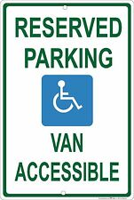 """Handicap Reserved Parking Van Accessible 8"""" x 12"""" Aluminum Sign Made in USA"""
