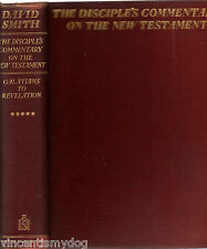 Disciples Commentary on the New Testament by David Smith volume 5 (1932 hardback