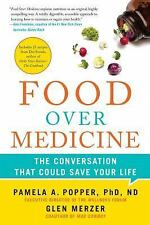 Food over Medicine : The Conversation That Could Save Your Life