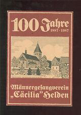 100 Jahre 1887-1987 Männergesangverein Cäcilia Helden