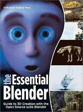 USED (GD) The Essential Blender: Guide to 3D Creation with the Open Source Suite