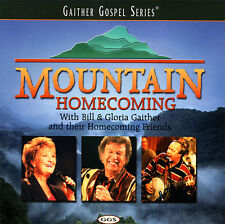 Bill & Gloria Gaither | Homecoming Friends- Mountain Homecoming CD 1999 * MINT *
