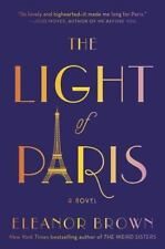 The Light of Paris by Brown, Eleanor, Brand NEW with dust jacket Hardcover book