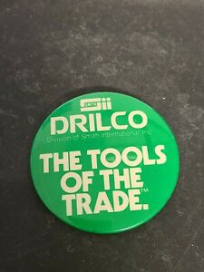"""Vintage 1970's Drilco The Tools Of The Trade 3"""" Pinback Button Advertising Green"""