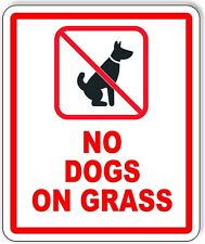 No Dogs Allowed On Grass Outdoor Sign Signage