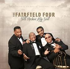 The Fairfield Four - Still Rockin' My Soul (NEW CD)