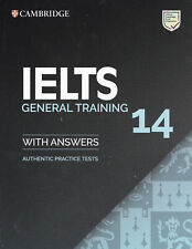 Cambridge English IELTS 14 GENERAL TRAINING Practice Tests with Answers 2019 NEW