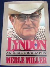 LYNDON JOHNSON Oral Biography MERLE MILLER 1st SIGNED hardcover 1st President