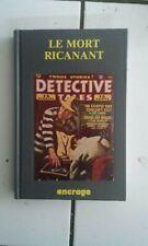 Stéphane Bourgoin LE MORT RICANANT + 9 récits policiers (Encrage 1988 TBE)