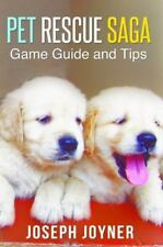 Pet Rescue Saga Game Guide and Tips (Paperback or Softback)