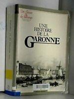Une histoire de la Garonne