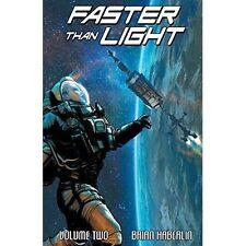 Faster Than Light Volume 2, Haberlin, Brian 9781632158833